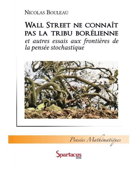 Wall Street ne connaît pas la tribu borélienne