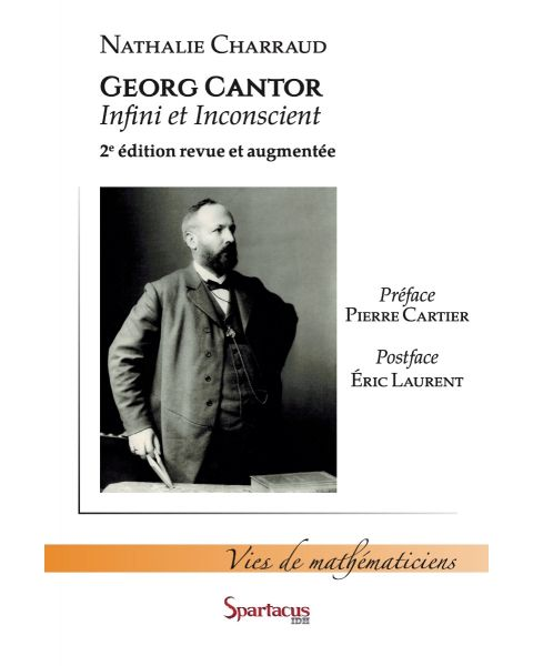 Georg Cantor — Infini et inconscient — Nathalie Charraud