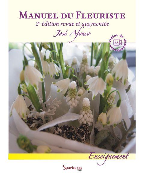 Manuel du Fleuriste — 2e édition