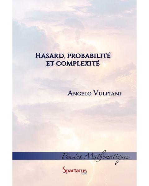 Hasard, probabilité et complexité